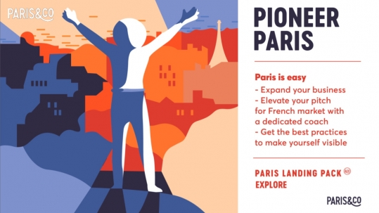 International startups expand Paris Comet Paris Landing Pack_Explore